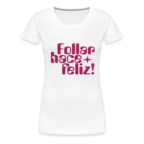 Camiseta Feliz - Camiseta premium mujer