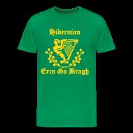T-Shirts ~ Men's Premium T-Shirt ~ Hibernian + Harp + Erin Go Bragh (You choose the colour of this Tee Shirt)