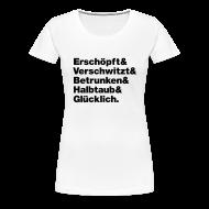 T-Shirts ~ Frauen Premium T-Shirt ~ Geiler Abend! Frauen Shirt