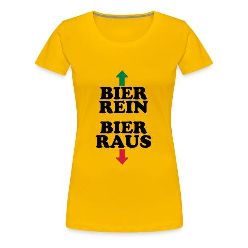T-Shirt Bier ein- Bier raus - Frauen Premium T-Shirt