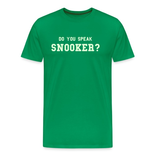 Speaking Snooker? / Glow in Dark - Men's Premium T-Shirt