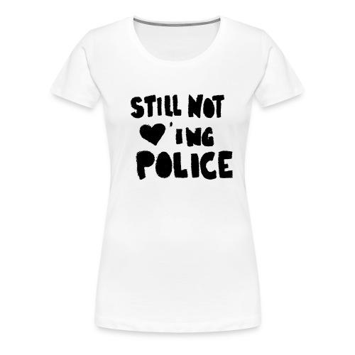 no police girly - Frauen Premium T-Shirt