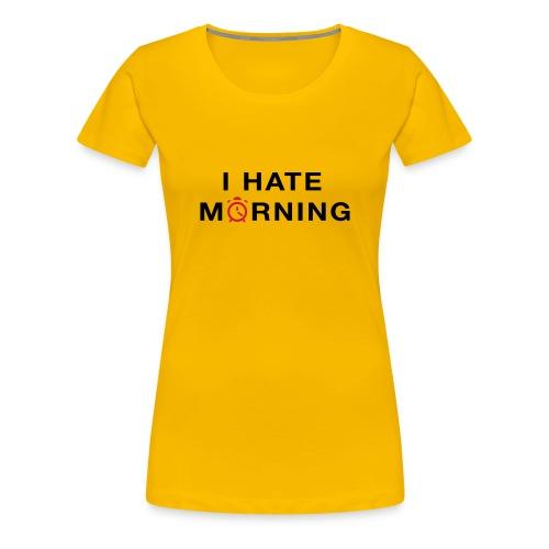 Morgontrött - Premium-T-shirt dam