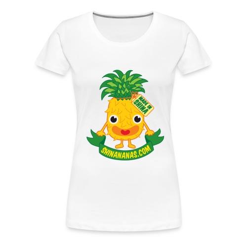 Shinananas - Classique F - T-shirt Premium Femme