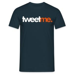 tweet me.  - Mannen T-shirt