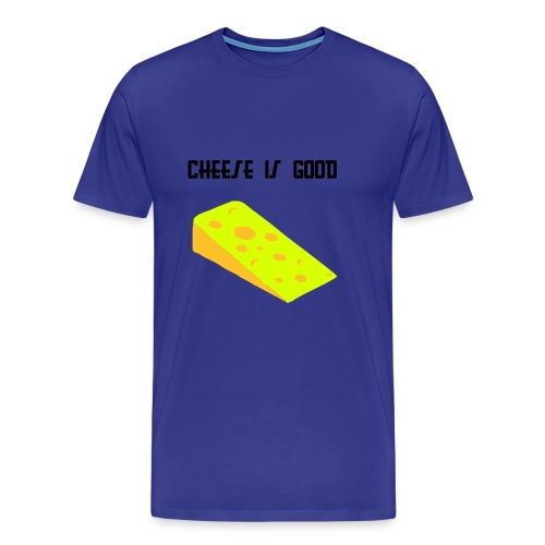 Cheese is good tee - Men's Premium T-Shirt