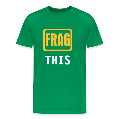 Frag This - Men's Premium T-Shirt