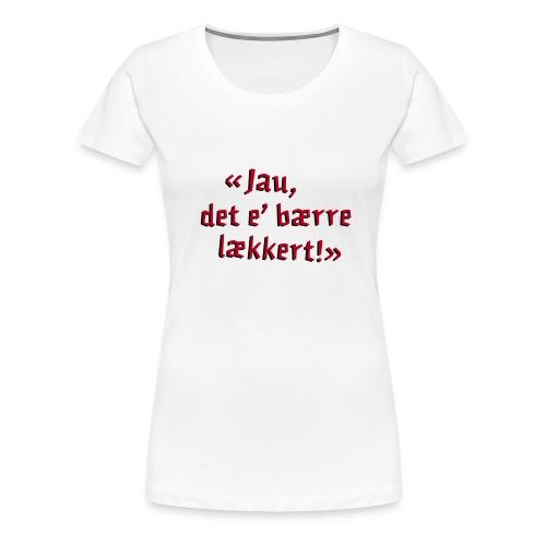 The Julekalender - Berre lækkert, for damer - Women's Premium T-Shirt