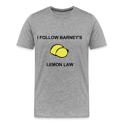 Lemon Law - T-shirt Premium Homme
