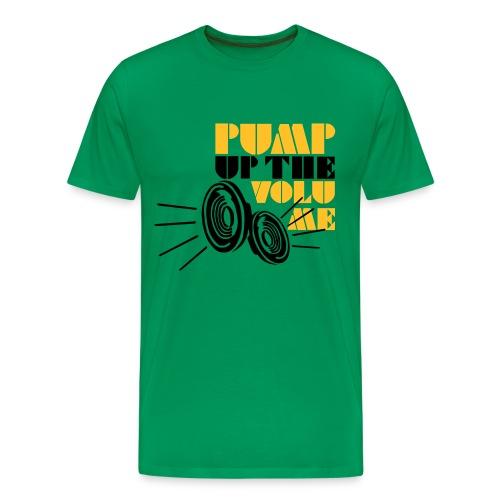 Pump up the Volume - Männer Premium T-Shirt