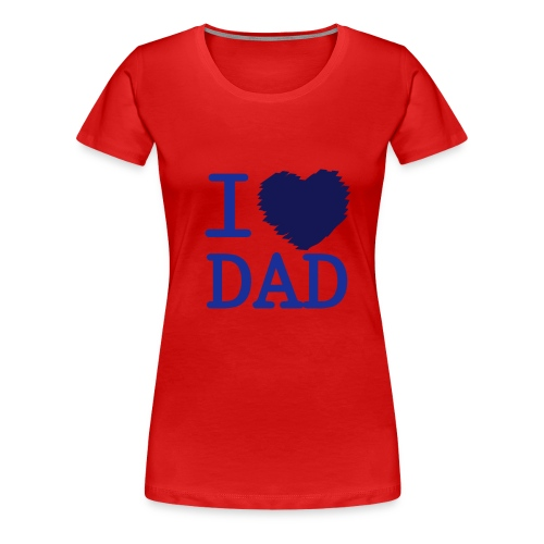 DAD - Maglietta Premium da donna