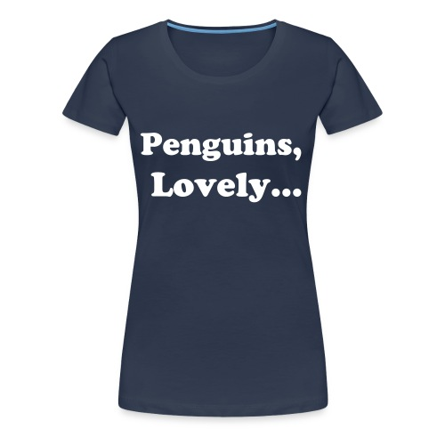 Penguins, Lovely - Women's Premium T-Shirt