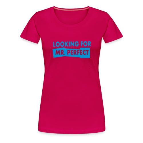 MR PERFECT - Women's Premium T-Shirt