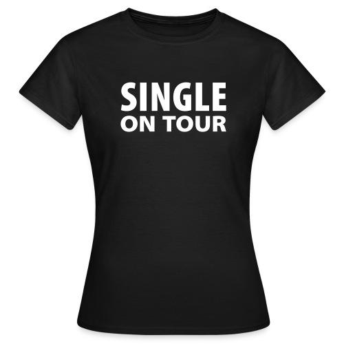 Single Girls - Frauen T-Shirt