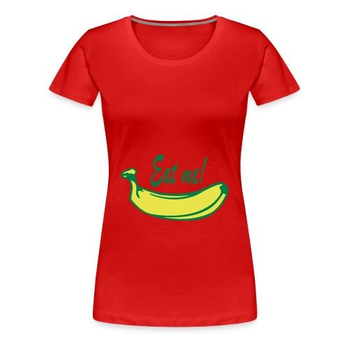 Bananna  - Frauen Premium T-Shirt