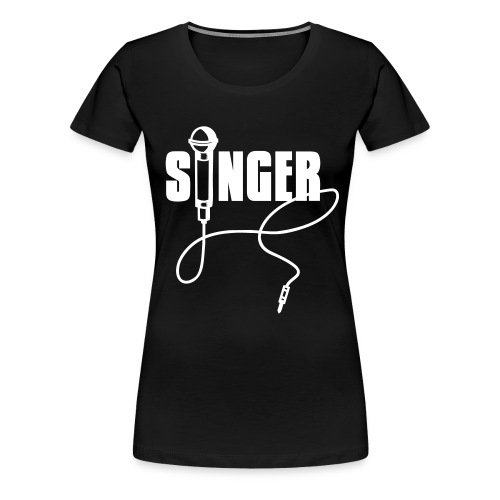 Singer (Girlie) - Frauen Premium T-Shirt
