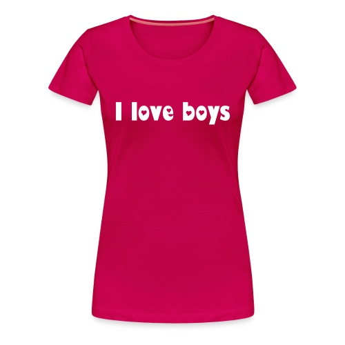 i love boys - Frauen Premium T-Shirt