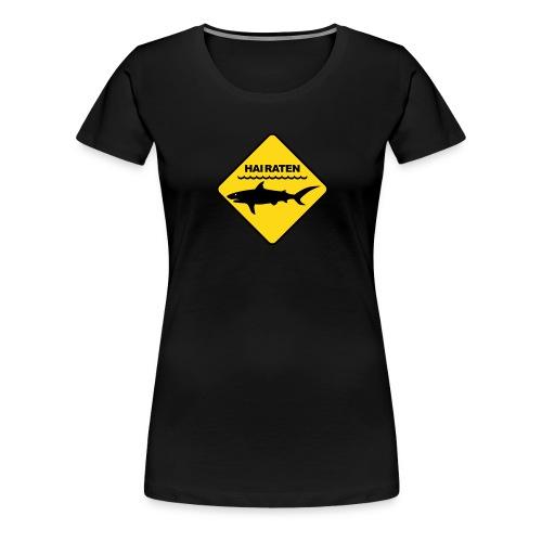 Hai raten - Frauen Premium T-Shirt