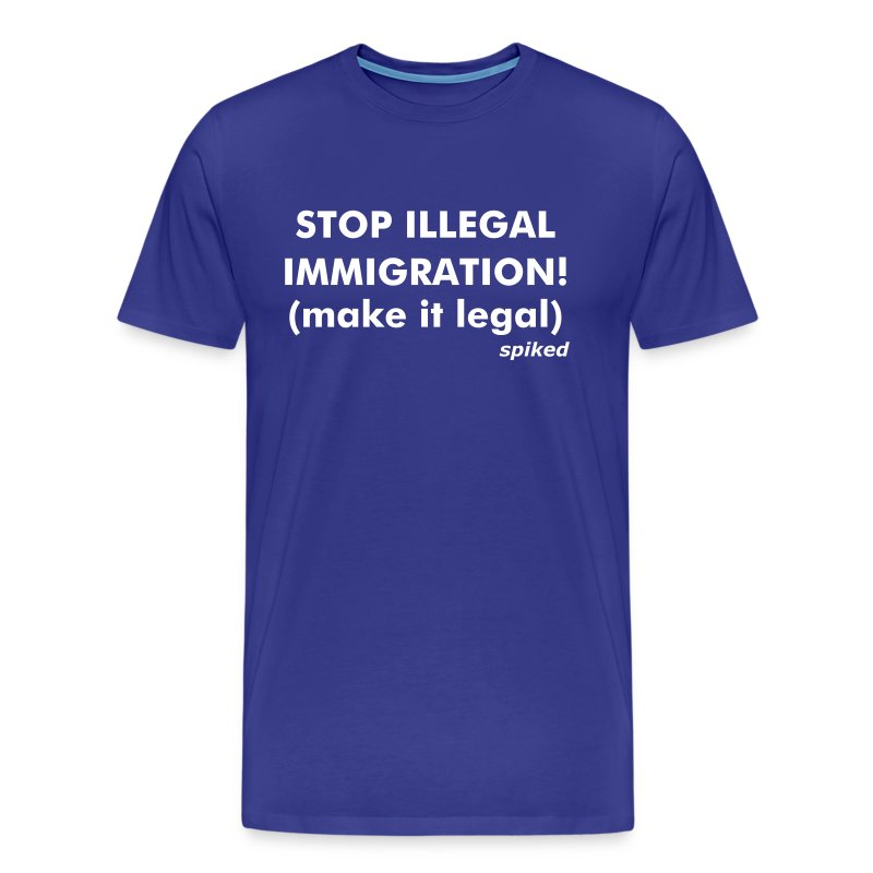 Make immigration legal! - Men's Premium T-Shirt
