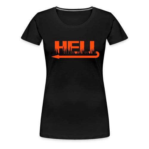 Hell - Premium-T-shirt dam