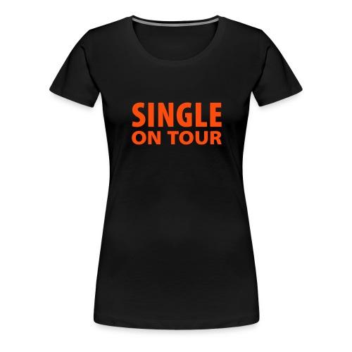 Single on tour T-shirt - Dame premium T-shirt