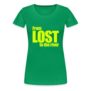 From LOST to the river - Camiseta premium mujer