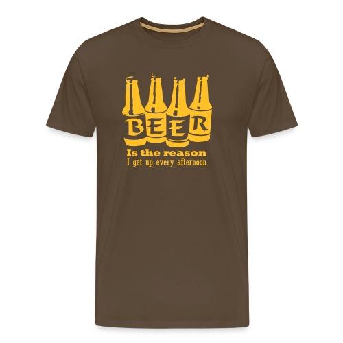 Øl er grunnen til at jeg står opp! - Premium T-skjorte for menn