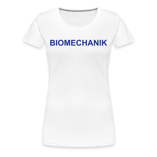 Biomechanik Shirt - Frauen Premium T-Shirt