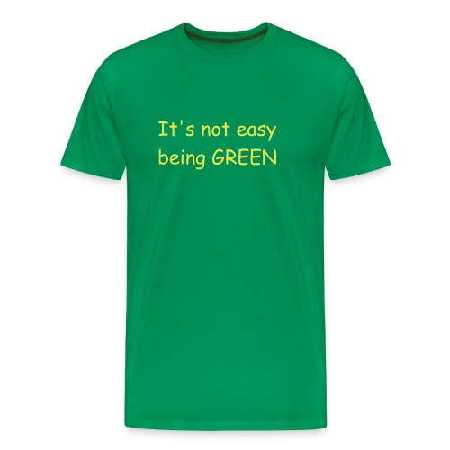 It's not easy being green - Mannen Premium T-shirt