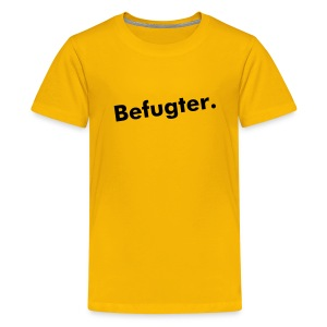 Befugter - Teenager Premium T-Shirt