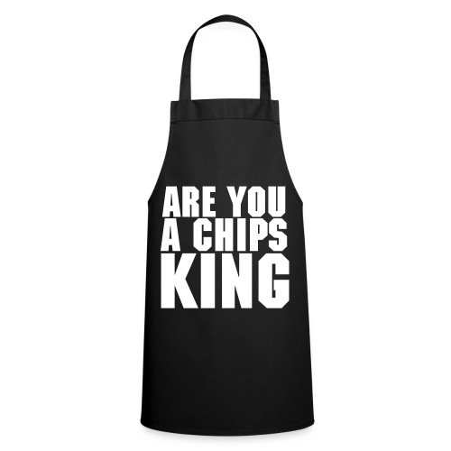 ARE YOU A CHIPS KING - Tablier de cuisine