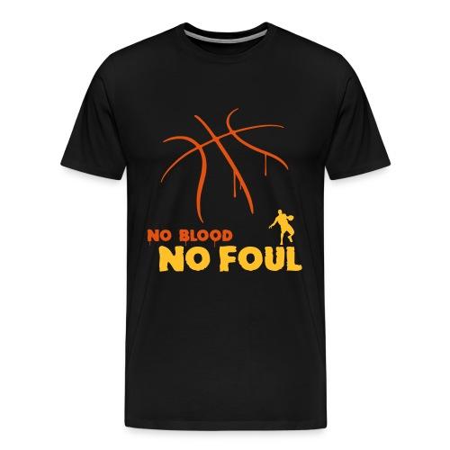 No blood no foul - Männer Premium T-Shirt