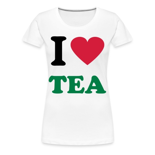 Ladies I Love Tea T-shirt - Women's Premium T-Shirt