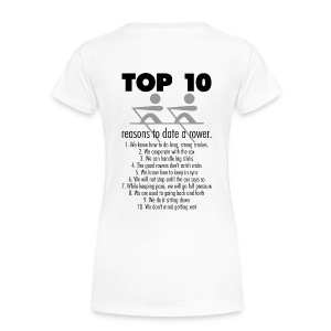 White Top 10 Reasons to date a rower Women's Tees - Women's Premium T-Shirt