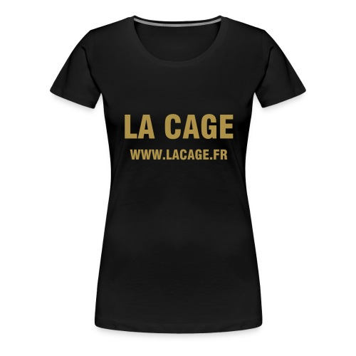 La Cage lady Bling or - T-shirt Premium Femme
