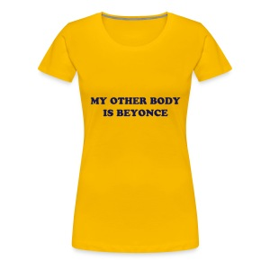 My Other... Beyonce - Women's Premium T-Shirt
