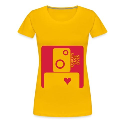 Robots save lives - Women's Premium T-Shirt