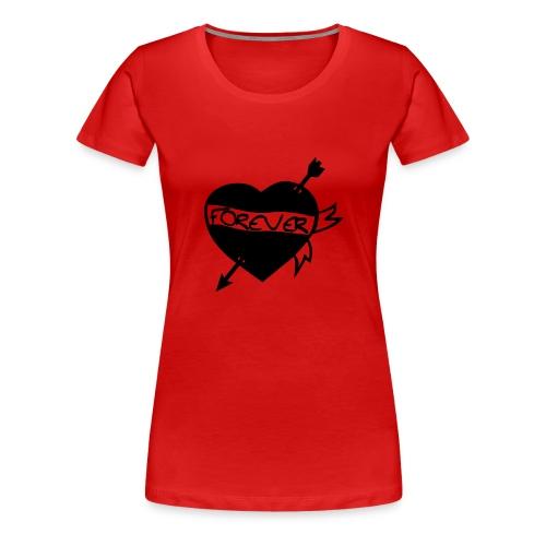 Forever - Frauen Premium T-Shirt