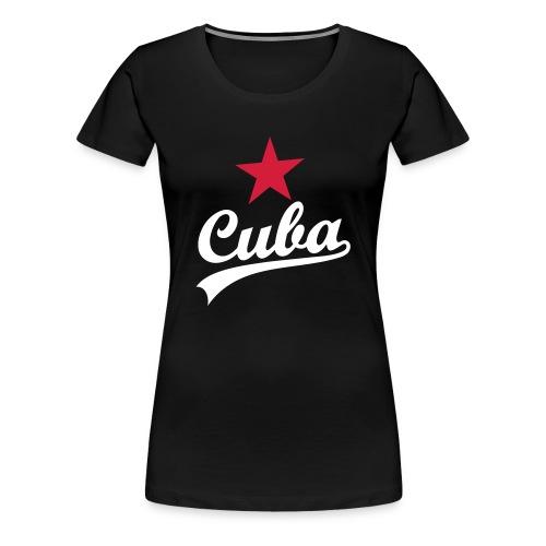 Cuba - Frauen Premium T-Shirt