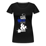 T-Shirts ~ Women's Premium T-Shirt ~ Women's It's All There Round Neck T-Shirt