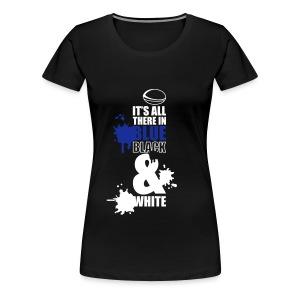 Women's It's All There Round Neck T-Shirt - Women's Premium T-Shirt