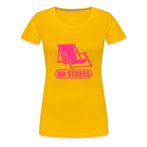 no stress tshirt - Women's Premium T-Shirt