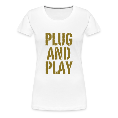 Weiß Plug and Play© T-Shirts