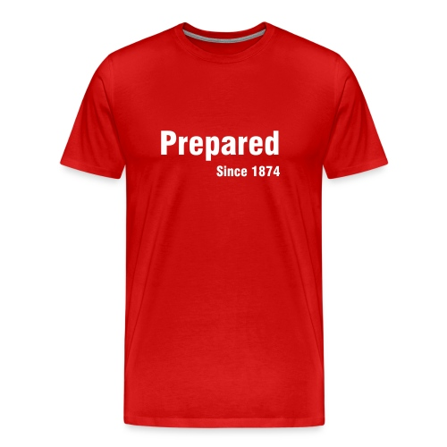 Prepared - Men's Premium T-Shirt