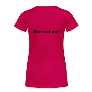 DONT stare at me - Women's Premium T-Shirt