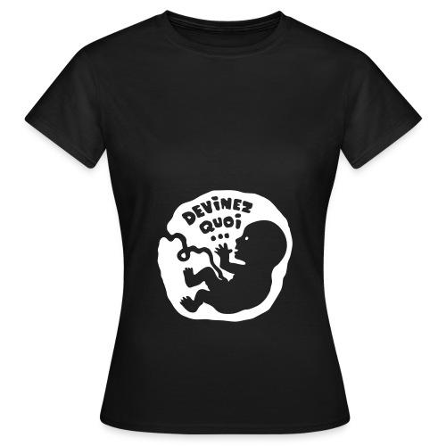 T-Shirt devinez-quoi annonce future maman - T-shirt Femme