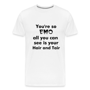 Your so EMO - Premium T-skjorte for menn