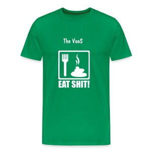 eat shit shirt - Men's Premium T-Shirt