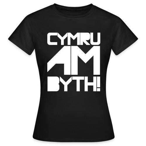 CYMRU AM BYTH! - Women's T-Shirt