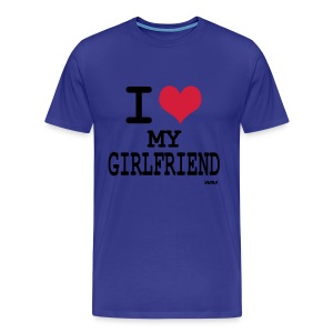 I Love Mmy GirlFriend T-shirt - Mannen Premium T-shirt